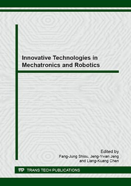 Abbildung von Shiou / Jeng | Innovative Technologies in Mechatronics and Robotics | 1. Auflage | 2015 | Volume 649 | beck-shop.de