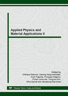 Abbildung von Mekhum / Sangwaranatee / Thapinta / Attaphut / Limsuwan / Kim / Djamal / Kaewkhao | Applied Physics and Material Applications II | 2016 | Volumes 675-676