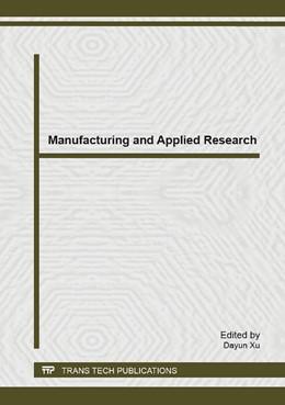 Abbildung von Xu   Manufacturing and Applied Research   2014   Volume 909