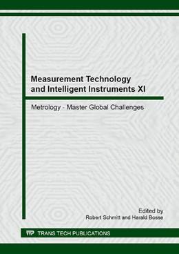 Abbildung von Schmitt / Bosse | Measurement Technology and Intelligent Instruments XI | 2014 | Volume 613