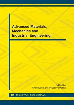Abbildung von Kumar / Polyakova | Advanced Materials, Mechanics and Industrial Engineering | 1. Auflage | 2014 | Volume 598 | beck-shop.de