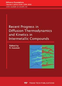 Abbildung von Abdank-Kozubski | Recent Progress in Diffusion Thermodynamics and Kinetics in Intermetallic Compounds | 2014 | Volume 2