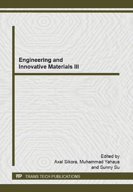 Abbildung von Sikora / Yahaya | Engineering and Innovative Materials III | 1. Auflage | 2014 | Volume 1043 | beck-shop.de