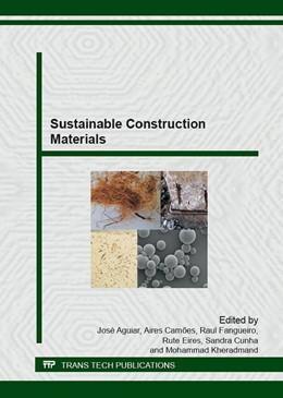 Abbildung von Aguiar / Cam?es / Fangueiro / Eires / Cunha / Kheradmand | Sustainable Construction Materials | 2015 | Volume 634