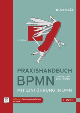 Abbildung von Rücker / Freund | Praxishandbuch BPMN | 6. Auflage | 2019 | beck-shop.de