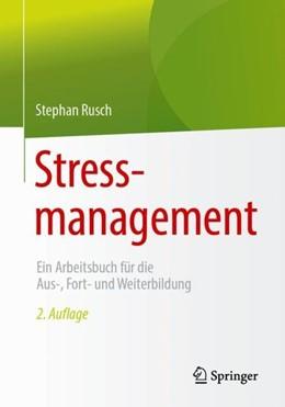 Abbildung von Rusch   Stressmanagement   2. Auflage   2019   beck-shop.de