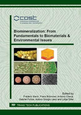 Abbildung von Marin / Br?mmer / Checa / Furtos / Lesci / ?iller   Biomineralization: From Fundamentals to Biomaterials & Environmental Issues   2016   Volume 672