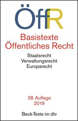 Abbildung von Basistexte Öffentliches Recht: ÖffR | 28. Auflage | 2019 | Staatsrecht, Verwaltungsrecht,... | 5756