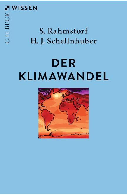 Cover: Hans Joachim Schellnhuber|Stefan Rahmstorf, Der Klimawandel