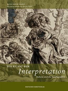 Abbildung von Meier   Die Kunst der Interpretation   2019   Rubens und die Druckgraphik