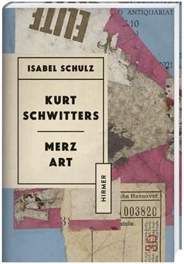 Abbildung von Schulz | Kurt Schwitters. Merzkunst | 2020 | English Edition