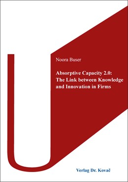 Abbildung von Buser | Absorptive Capacity 2.0: The Link between Knowledge and Innovation in Firms | 2019 | 510