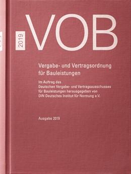 Abbildung von DIN e.V. / DVA | VOB 2019 • Gesamtausgabe | 2019 | Vergabe- und Vertragsordnung f...