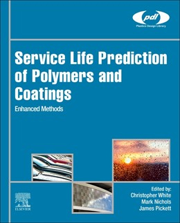 Abbildung von White / Nichols / Pickett | Service Life Prediction of Polymers and Coatings | 2020 | Enhanced Methods