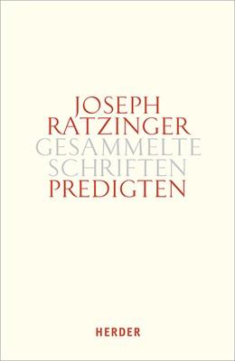 Abbildung von Ratzinger | Predigten | 888. Auflage | 2019 | beck-shop.de