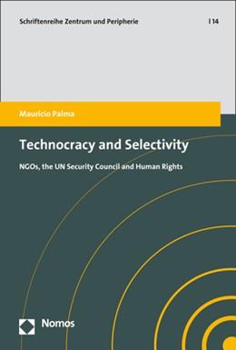 Abbildung von Palma | Technocracy and Selectivity | 1. Auflage | 2019 | beck-shop.de