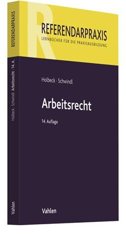 Abbildung von Holbeck / Schwindl | Arbeitsrecht | 14. Auflage | 2020