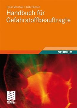 Abbildung von Meinholz / Förtsch | Handbuch für Gefahrstoffbeauftragte | 2010