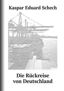 Abbildung von Schech | Die Rückreise von Deutschland | 2019 | Ein Brief, eine Reisebeschreib...