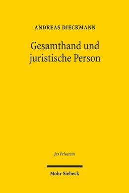 Abbildung von Dieckmann | Gesamthand und juristische Person | 1. Auflage | 2019 | beck-shop.de