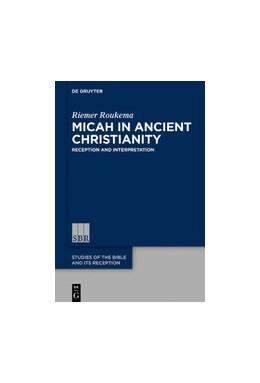 Abbildung von Roukema | Micah in Ancient Christianity | 1. Auflage | 2019 | beck-shop.de