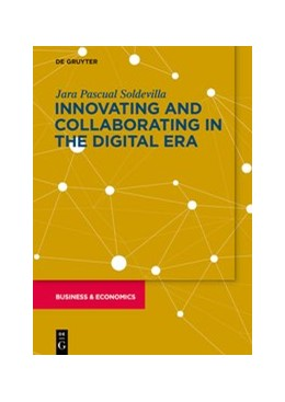 Abbildung von Pascual | Innovating and Collaborating in the Digital Era | 1. Auflage | 2021 | beck-shop.de