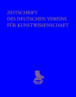 Abbildung von Deutscher Verein Für Kunstwissenschaft | Zeitschrift des Deutschen Vereins für Kunstwissenschaft | 1. Auflage | 2019 | beck-shop.de