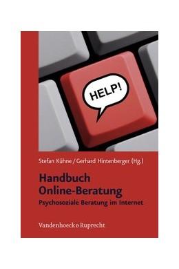 Abbildung von Kühne / Hintenberger   Handbuch Online-Beratung   2. Auflage 2009   2009   Psychosoziale Beratung im Inte...