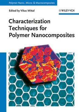Abbildung von Mittal | Characterization Techniques for Polymer Nanocomposites | 1. Auflage | 2012