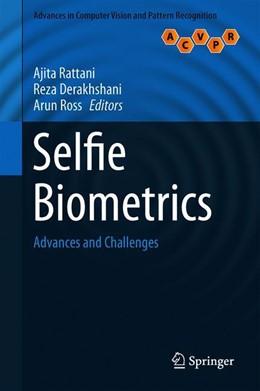 Abbildung von Rattani / Derakhshani | Selfie Biometrics | 1. Auflage | 2019 | beck-shop.de