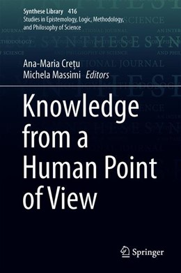 Abbildung von Massimi | Knowledge from a Human Point of View | 1st ed. 2020 | 2019 | 416