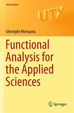 Abbildung von Morosanu | Functional Analysis for the Applied Sciences | 1st ed. 2019 | 2019