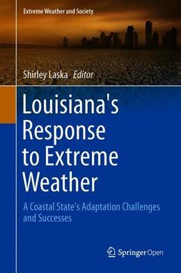 Abbildung von Laska | Louisiana's Response to Extreme Weather | 1st ed. 2020 | 2019 | A Coastal State's Adaptation C...