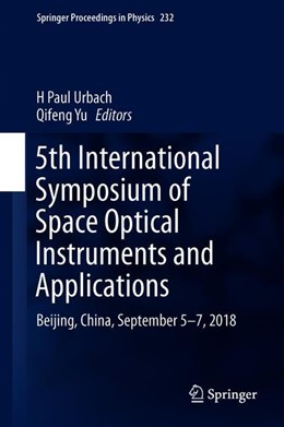 Abbildung von Urbach / Yu | 5th International Symposium of Space Optical Instruments and Applications | 1st ed. 2020 | 2020 | Beijing, China, September 5–7,... | 232