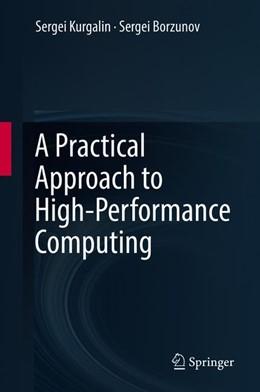 Abbildung von Kurgalin / Borzunov | A Practical Approach to High-Performance Computing | 1st ed. 2019 | 2019