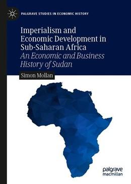 Abbildung von Mollan | Imperialism and Economic Development in Sub-Saharan Africa | 1. Auflage | 2020 | beck-shop.de