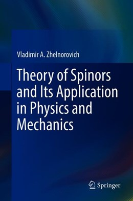 Abbildung von Zhelnorovich | Theory of Spinors and Its Application in Physics and Mechanics | 1st ed. 2020 | 2019