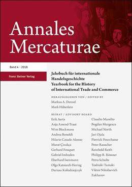 Abbildung von Denzel / Häberlein   Annales Mercaturae 4 (2018)   2019   Die Schweiz im europäischen Ne...