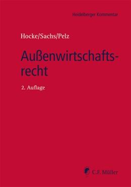 Abbildung von Abersfelder, LL.M. / Sachs, LL.M. / Pelz | Außenwirtschaftsrecht | 2., neu bearbeitete Auflage | 2020