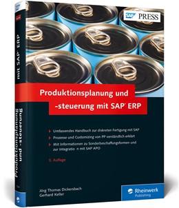 Abbildung von Dickersbach / Keller   Produktionsplanung und -steuerung mit SAP ERP   5. Auflage   2014   beck-shop.de
