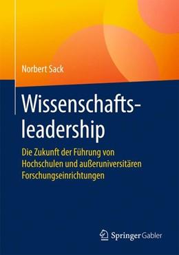 Abbildung von Sack | Wissenschaftsleadership | 1. Auflage | 2019 | beck-shop.de
