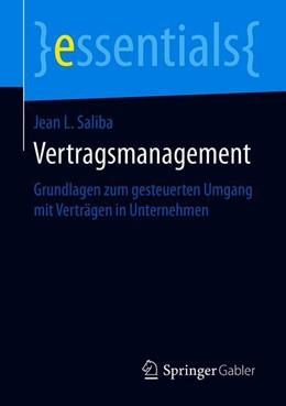 Abbildung von Saliba | Vertragsmanagement | 2019 | Grundlagen zum gesteuerten Umg...
