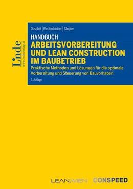 Abbildung von Duschel / Plettenbacher   Handbuch Arbeitsvorbereitung und Lean Construction im Baubetrieb   2. Auflage   2019   beck-shop.de