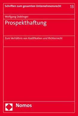 Abbildung von Doblinger   Prospekthaftung   2019   Zum Verhältnis von Kodifikatio...