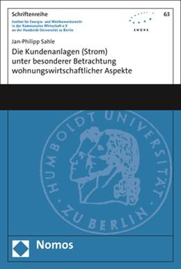 Abbildung von Sahle | Die Kundenanlagen (Strom) unter besonderer Betrachtung wohnungswirtschaftlicher Aspekte | 1. Auflage | 2019 | beck-shop.de