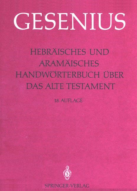 Abbildung von Gesenius / Meyer / Donner | Hebräisches und Aramäisches Handwörterbuch über das Alte Testament | 18. Aufl. | 1987