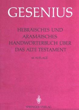 Abbildung von Gesenius / Meyer / Donner   Hebräisches und Aramäisches Handwörterbuch über das Alte Testament   18. Aufl.   1987   1. Lieferung: Alef - Gimel