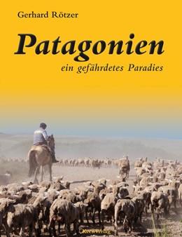 Abbildung von Rötzer   Patagonien   2. Auflage   2012   beck-shop.de