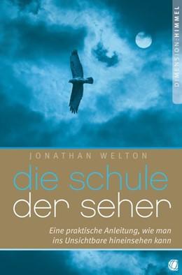 Abbildung von Welton | Die Schule der Seher | 1. Auflage | 2014 | beck-shop.de