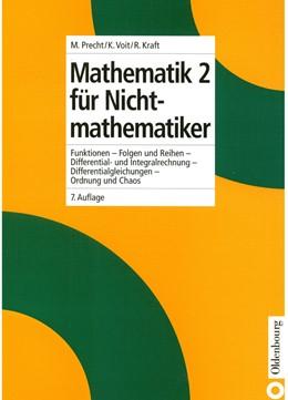 Abbildung von Precht / Voit / Kraft | Mathematik 2 für Nichtmathematiker | 7., durchges. Aufl. | 2005 | Funktionen - Folgen und Reihen...